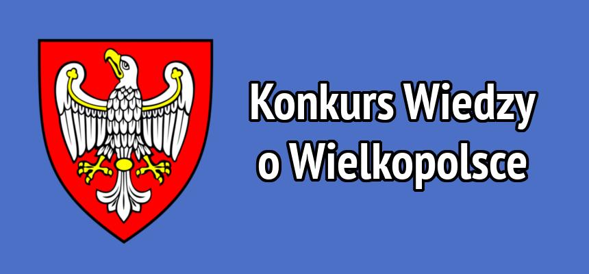 XXIV Konkursu Wiedzy o Wielkopolsce